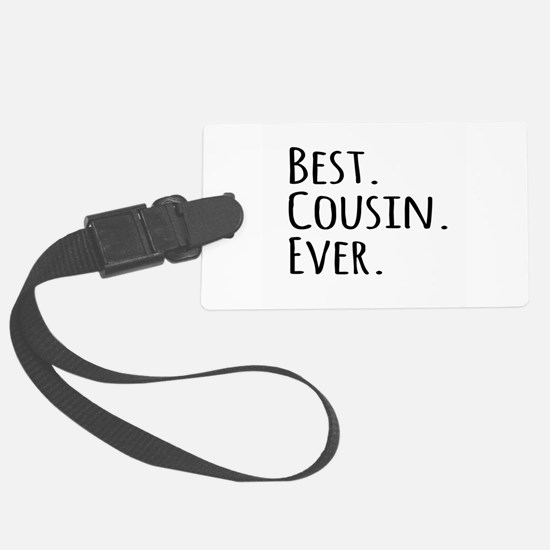 Best Cousin Ever Luggage Tag