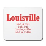 Louisville Mousepad