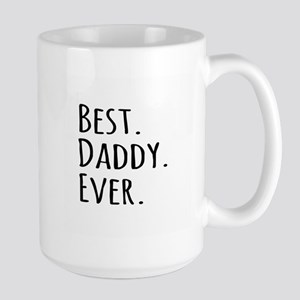 Best Daddy Ever Mugs