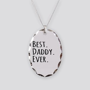 Best Daddy Ever Necklace Oval Charm