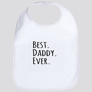 Best Daddy Ever Bib