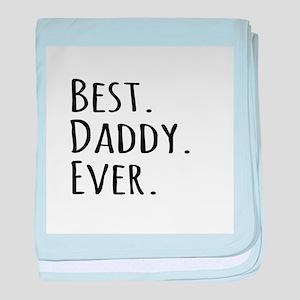Best Daddy Ever baby blanket