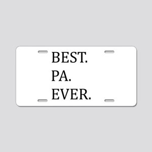 Best Pa Ever Aluminum License Plate