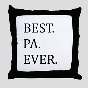 Best Pa Ever Throw Pillow