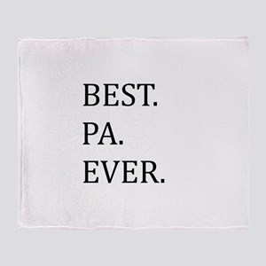 Best Pa Ever Throw Blanket