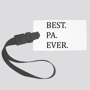 Best Pa Ever Large Luggage Tag