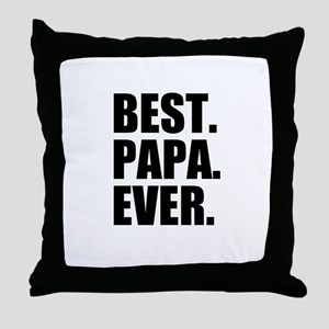 Best Papa Ever Throw Pillow