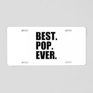 Best Pop Ever Aluminum License Plate