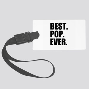 Best Pop Ever Large Luggage Tag