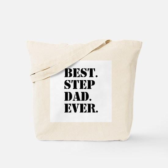 Best Step Dad Ever Tote Bag