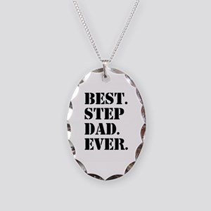 Best Step Dad Ever Necklace Oval Charm