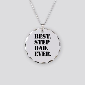 Best Step Dad Ever Necklace Circle Charm