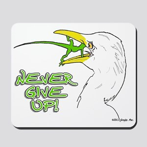 Never Give Up Lizard Mousepad