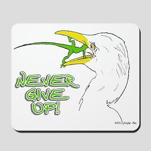 Never Give Up Lizard Mousepad