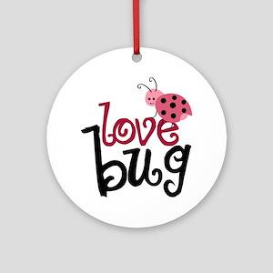 lovebug Round Ornament