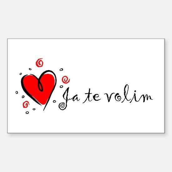 """I Love You"" [Yugoslavian] Rectangle Decal"