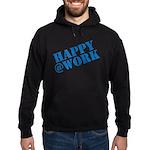Happy at Work Hoodie