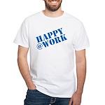 Happy at Work T-Shirt
