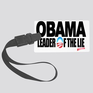 2-LEADER OF THE LIE-WIDE-BUTTONS Large Luggage Tag