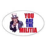 You Are The Militia Oval Stickers 10-Pack