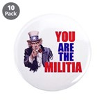 You Are The Militia Large Button (10 Pack)