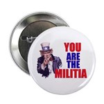 You Are The Militia 2.25&Quot; Button (10 Pack)