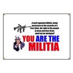You Are The Militia Banner