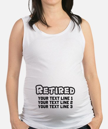 Retirement Text Personalized Maternity Tank Top