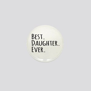 Best Daughter Ever Mini Button