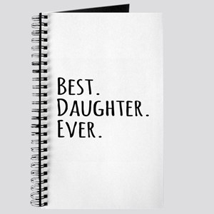 Best Daughter Ever Journal