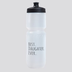 Best Daughter Ever Sports Bottle