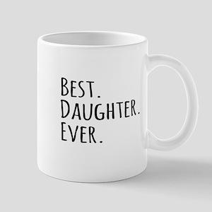 Best Daughter Ever Mugs