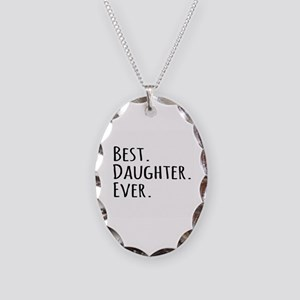 Best Daughter Ever Necklace Oval Charm