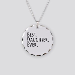 Best Daughter Ever Necklace Circle Charm