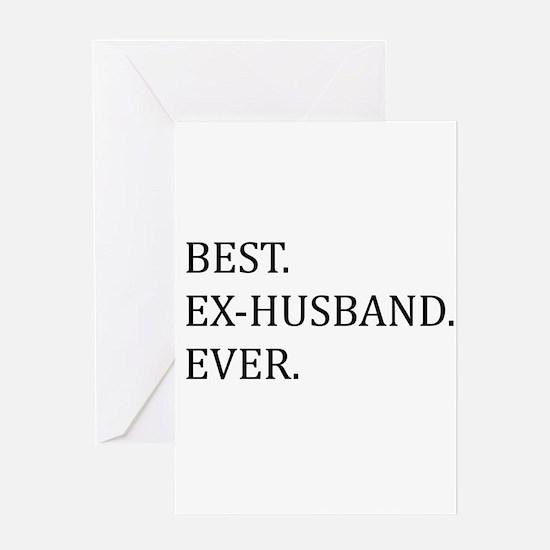Best Ex-husband Ever Greeting Cards