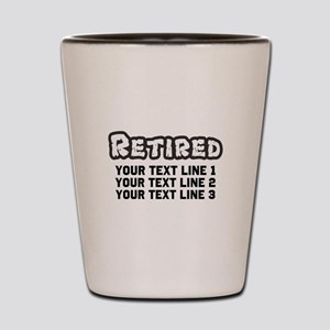 Retirement Text Personalized Shot Glass