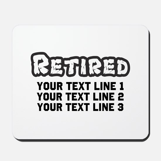 Retirement Text Personalized Mousepad