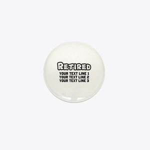 Retirement Text Personalized Mini Button