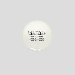 Retirement Text Personalized Mini Button