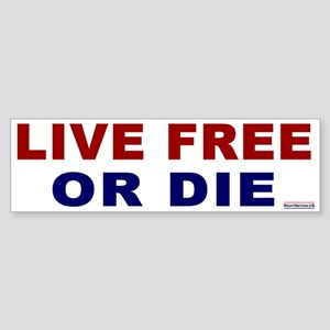 Bumper Sticker: Live Free or Die