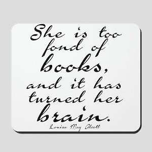 Too Fond of Books Mousepad