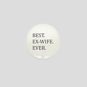 Best Ex-wife Ever Mini Button