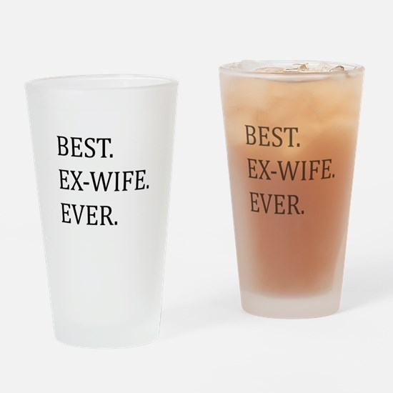 Best Ex-wife Ever Drinking Glass