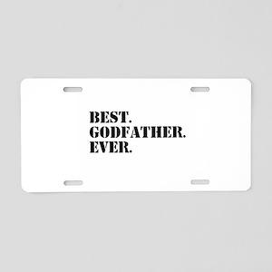 Best Godfather Ever Aluminum License Plate