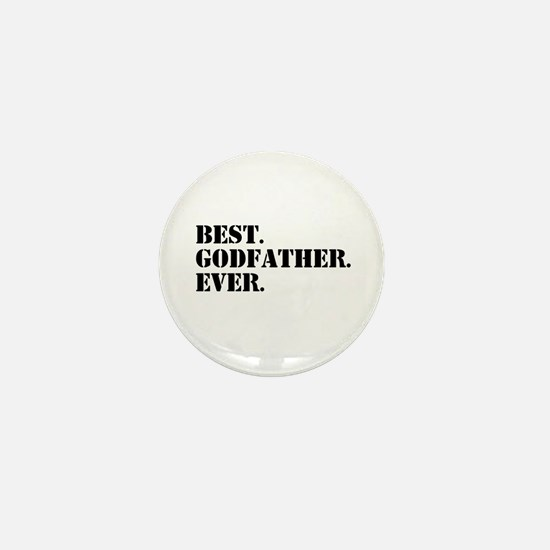 Best Godfather Ever Mini Button