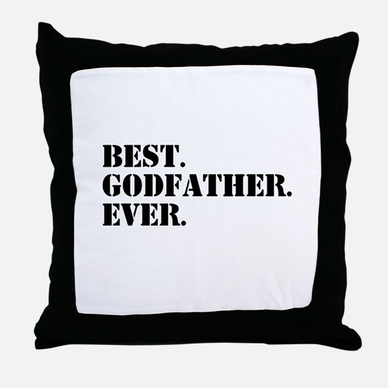 Best Godfather Ever Throw Pillow
