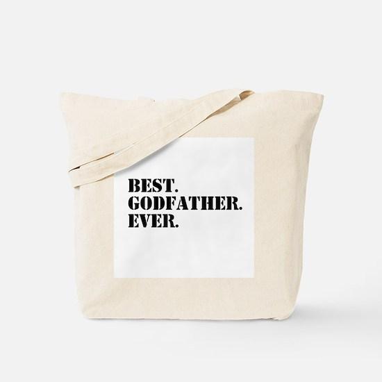 Best Godfather Ever Tote Bag