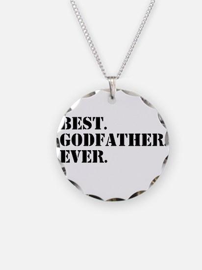 Best Godfather Ever Necklace