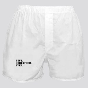 Best Godfather Ever Boxer Shorts