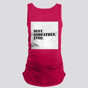 Best Godfather Ever Maternity Tank Top